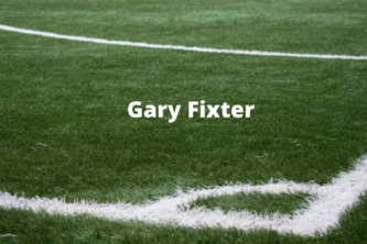 Gary Fixter - Sports Technician