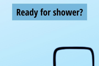 Ready for shower?