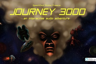 Journey 3000: an interactive audio adventure