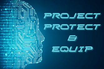 Project Protect & Equip