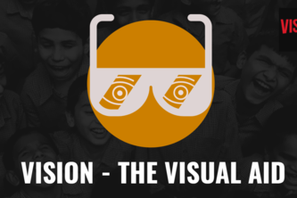 Vision - the Visual Aid for the Visually Impaired