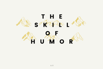 The Skill of Humor