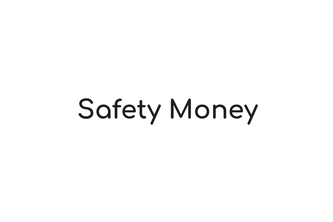 Safety Money