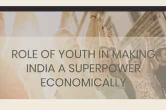 Role of Youth in Making India a Superpower