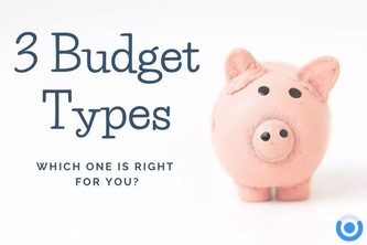 Choosing and Using the Right Type of Budget
