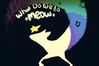 What do we do Meow- GGJ 2015