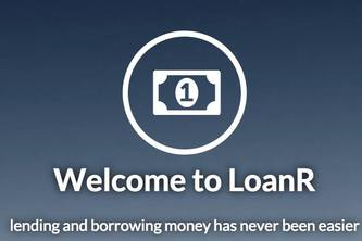 LoanR - Crowd-sourced loans. Decentralized Banking.