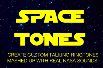 SpaceTones: Custom Talking Ringtones with NASA Sounds!