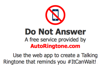 Do Not Answer #ItCanWait