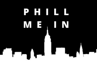 Phill Me In