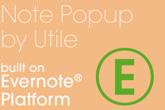 Note Popup by Utile Extension on Evernote Platform