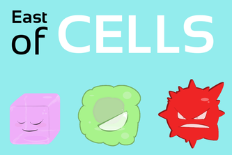 East of Cells