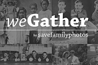 weGather by Save Family Photos
