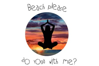 Beach Please Do Yoga With Me?
