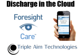 Discharge in the Cloud - Triple Aim Tech