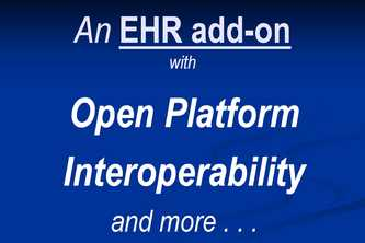Open platform interop, other benefits in EHR add-on