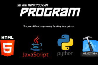 So You Think You Can Program?