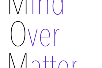 MOM: Mind Over Matter