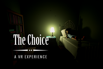The Choice: A psychological thriller VR experience