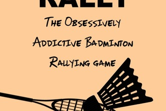 Rally: A Simple, Fun badminton Game