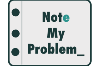 Note Your Problem