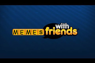 Memes With Friends