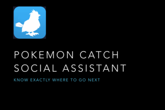 POKEMON CATCH SOCIAL ASSISTANT by Team SwiftyMetal