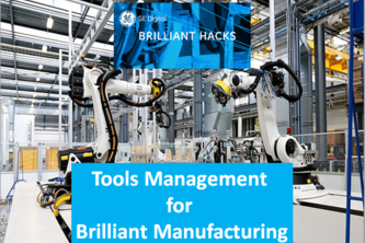 Tools Management for Brilliant Manufacturing