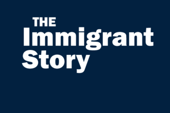 "The Immigrant Story - ""We Are All Immigrants"""
