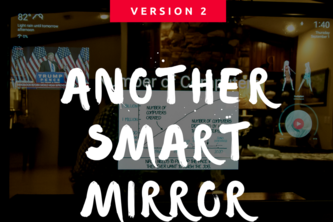 Another Smart Mirror