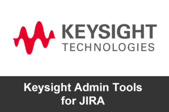 Keysight Admin Tools for JIRA