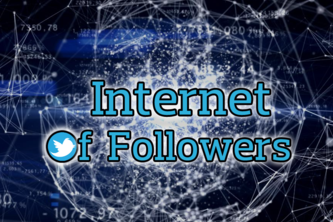 24 - Internet of Followers (IoF)