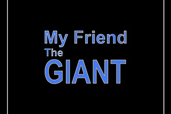 My Friend the Giant