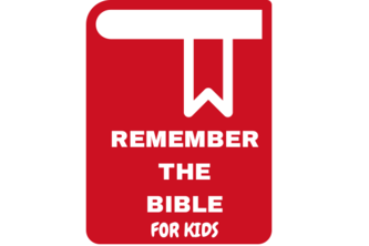 Remember the Bible for Kids