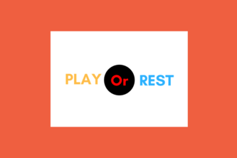Play or Rest