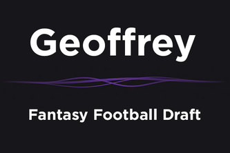 Geoffrey: Fantasy Football Draft Experience