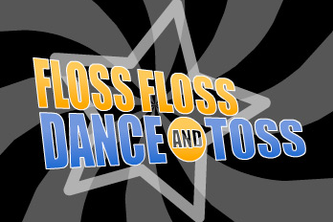 Floss Floss Dance and Toss Game