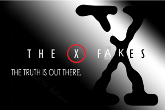 The X Fakes