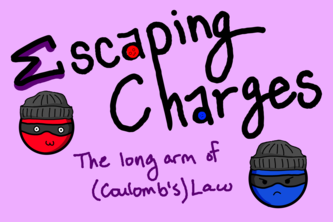 Escaping Charges: The Long Arm of (Coulomb's) Law