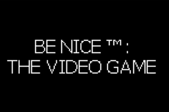 Be Nice™: The Game