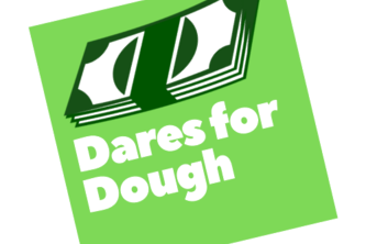 Dares for Dough