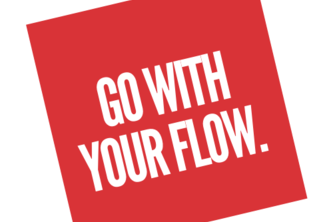 Go With Your Flow.