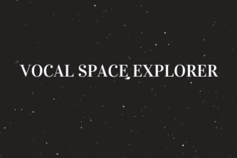 vocal space explorer
