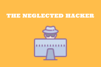 The Neglected Hacker