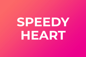 Speedy Heart