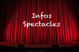 Infos Spectacles