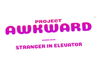 Project Awkward