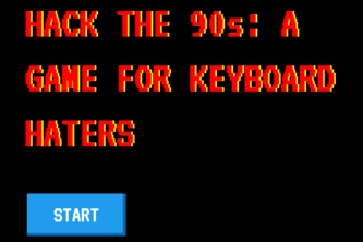 Hack the 90s: a game