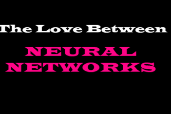 Love Between Neural Networks
