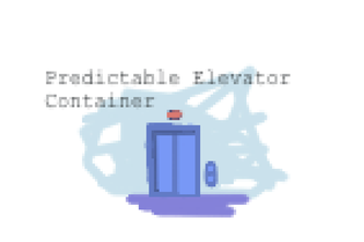 Predictable Elevator Container
